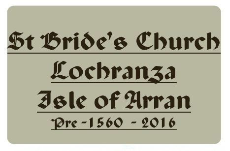 History - St Bride's Church Lochranza, Isle of Arran